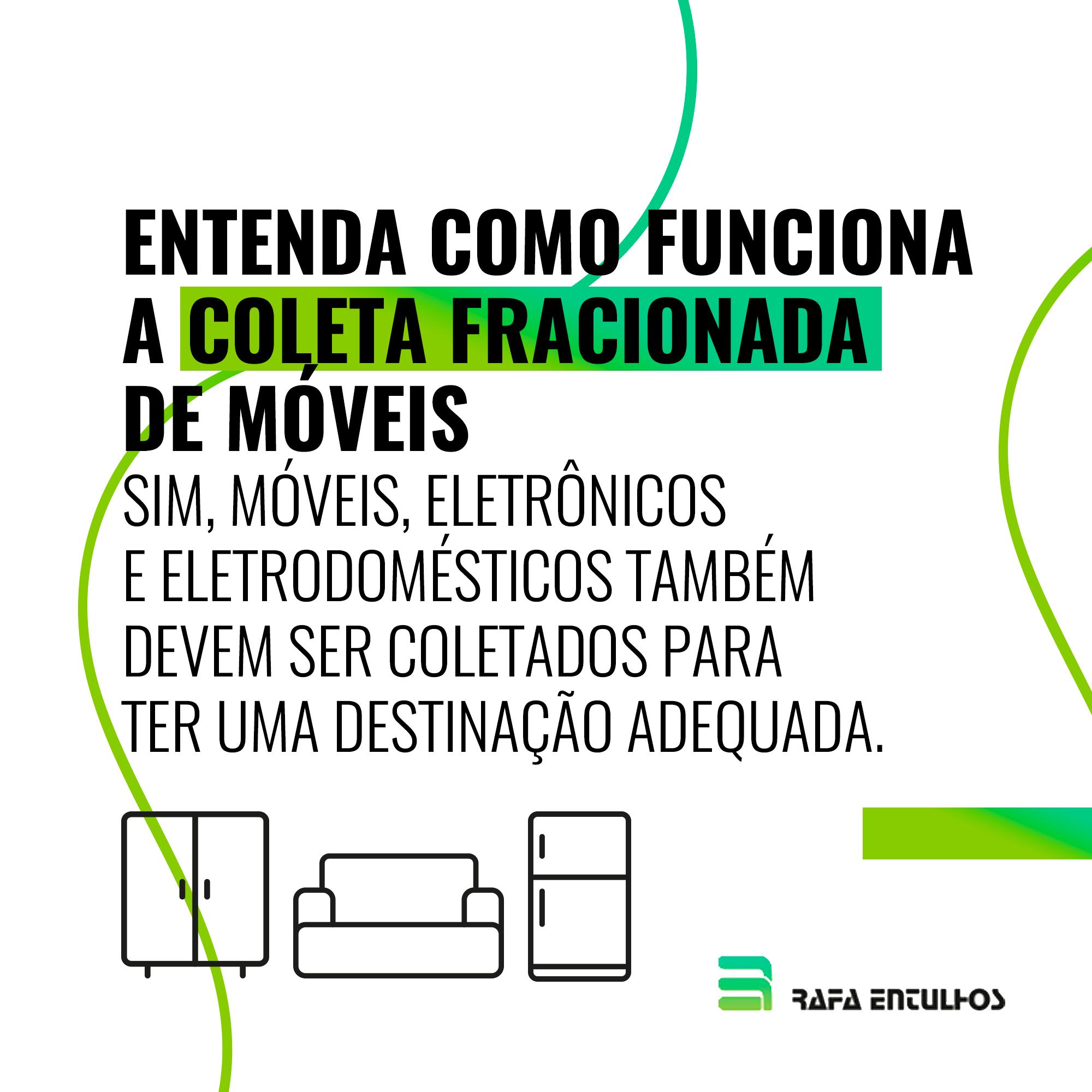Entenda como funciona a coleta fracionada de móveis