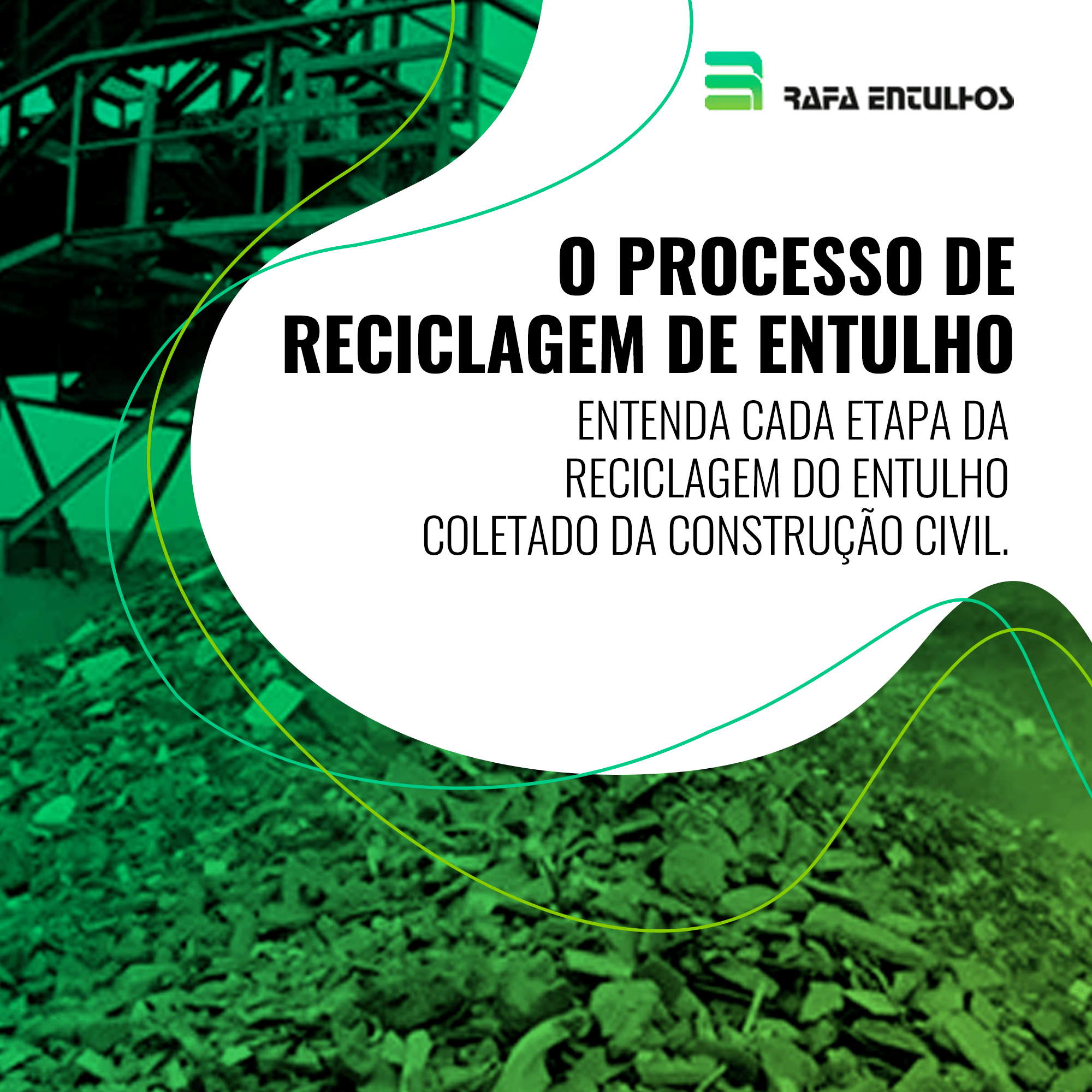 O processo de reciclagem de entulho
